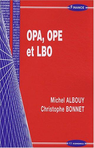 OPA, OPE et LBO (Michel Albouy, Christophe Bonnet)