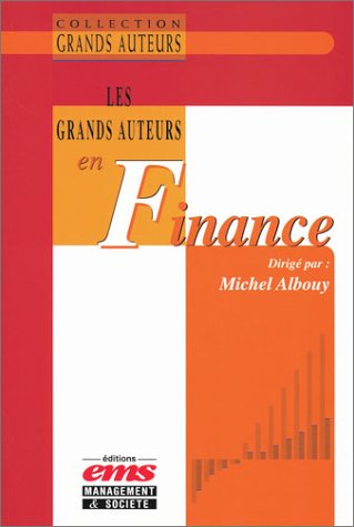 Les Grands Auteurs en finance (Collectif)