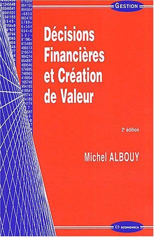 Décisions financières et Création de valeur (Michel Albouy)