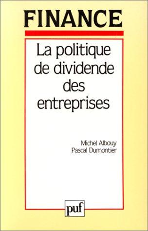 La Politique de dividende des entreprises (Michel Albouy, Pascal Dumontier)