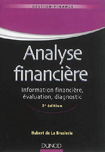 Analyse financière 5ème édition (Hubert de LA BRUSLERIE)