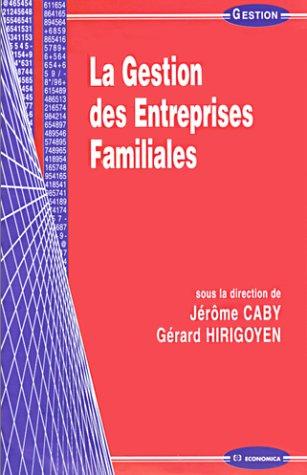 La Gestion des entreprises familiales (Economica)