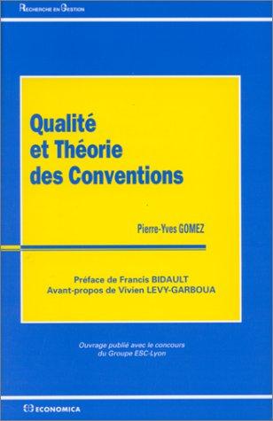Qualité et théorie des conventions (Pierre-Yves Gomez)