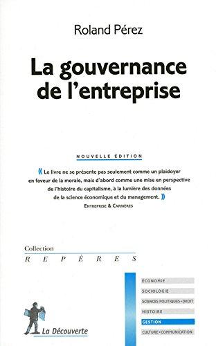 La gouvernance de l'entreprise (Roland PÉREZ)